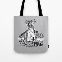 The Function Of Prayer Tote Bag