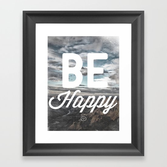 Be Happy Framed Art Print
