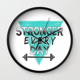 Stronger Every Day (barbell) Wall Clock