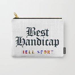 Best Handicap - Hell Sport Carry-All Pouch