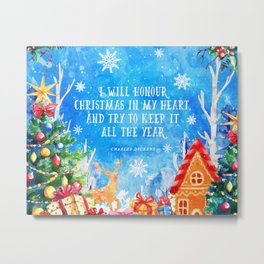 I will honour christmas in my heart Metal Print