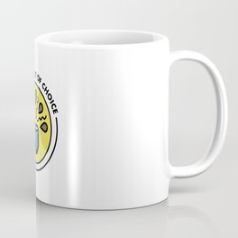Stimulant of Choice Coffee Mug