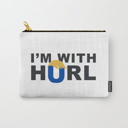 i'm with hurl Carry-All Pouch
