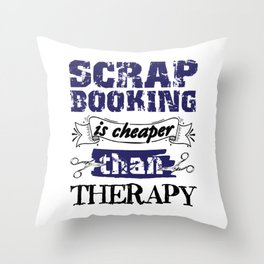 scrapbooking is better than terapy 01 Throw Pillow
