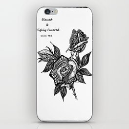 Blessed & Highly Favored! iPhone Skin
