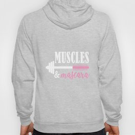 Muscles and Mascara - Perfect Gift Hoody