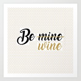 Wine Lovers Unite! Art Print