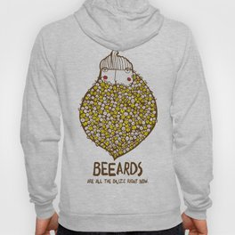 Beeards are all the buzz right now Hoody