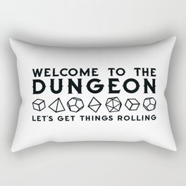Welcome to the dungeon, I am the dungeon master. Dungeons and dragons gifts Rectangular Pillow