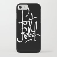 font iPhone & iPod Cases featuring Font Rebel by luis acosta