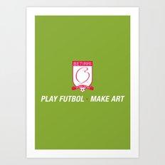 Play Futbol, Make Art Art Print