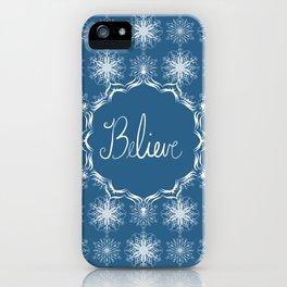 Winter Snow Believe iPhone Case