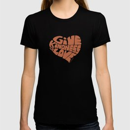 GIVE KINDNESS & LOVE - brown T-shirt