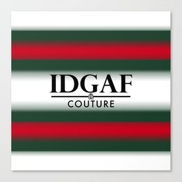 IDGAF Couture - Black Canvas Print