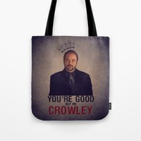 crowley Tote Bags featuring I'm Crowley - Supernatural by KanaHyde