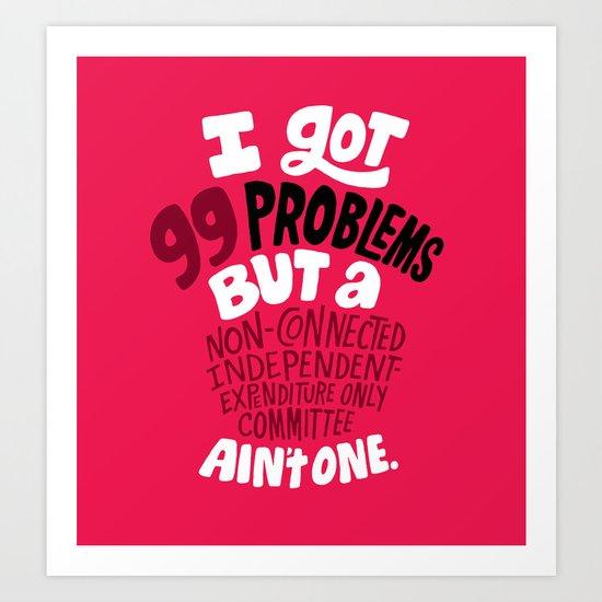 SuperPAC Problems Art Print