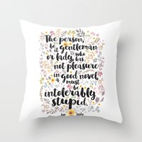 jane austen Throw Pillows featuring Jane Austen - Intolerably Stupid  by Evie Seo