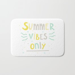 Summer Vibes Only - handlettering quote design in pastel colors palette for T-shirts and other stuff Bath Mat