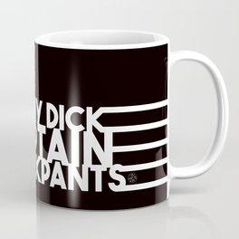 Eat My Dick, Captain Fuckpants Coffee Mug