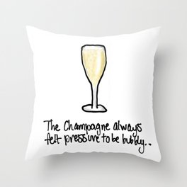 Champagne crisis Throw Pillow