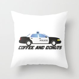 Police Car Patrol Officers Like Coffee and Donuts Throw Pillow