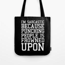 I'm Sarcastic Funny Quote Tote Bag