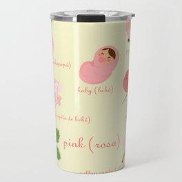 Colors: pink (Los colores: rosa) Travel Mug