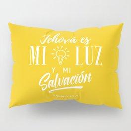 Mi luz y salvación Pillow Sham