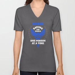 Nurse Blue Saving The World One Person At A Time Unisex V-Neck