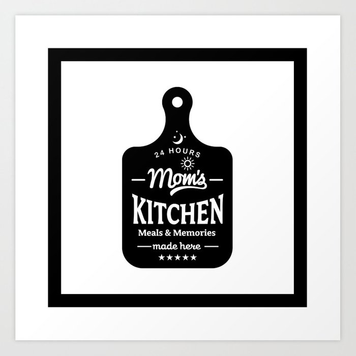Motivational Inspirational Quotes Mom S Kitchen Mms 514 Art Print By Daydreamartprint Society6