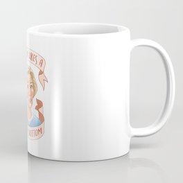 Nobody Likes a Soggy Bottom Coffee Mug