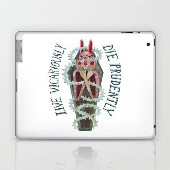Live Vicariously. Die Prudently. Laptop & iPad Skin