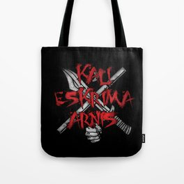 Kali Eskrima Arnis, Filipino martial art, FMA Fight Tote Bag