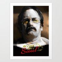 better call saul Art Prints featuring Better Call Saul by JackCat