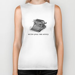 Write Your Own Story Biker Tank