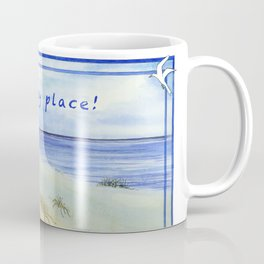 My Happy Place! Coffee Mug