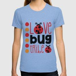 Love bug tribe shirt T-shirt