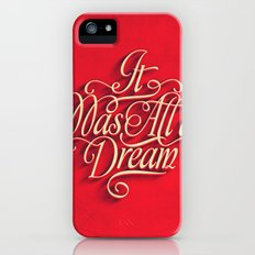 it was all a dream iPhone (5, 5s) Slim Case