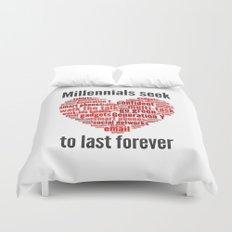 millennials seek love to last forever Duvet Cover
