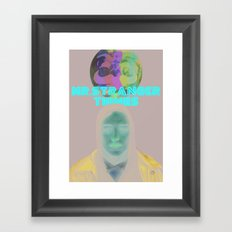 Mr.Stranger Things Framed Art Print