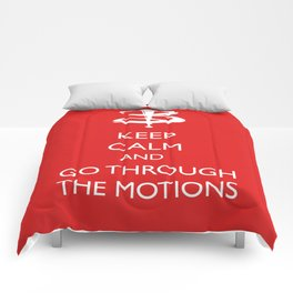 Go through the motions Comforters
