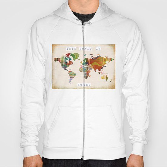 this world is yours Hoody