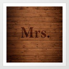 Mrs. on Wood Art Print