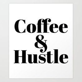 Coffee _ Hustle Ladies Unisex Crewneck Workout Gym Short and Long Sleeve hustle gym Art Print