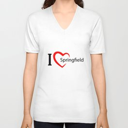 Springfield. I love my favorite city. Unisex V-Neck