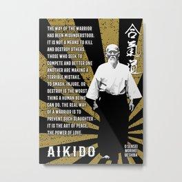Aikido Quote by Morihei Ueshiba, Poster, Aikido Dojo Decor Metal Print
