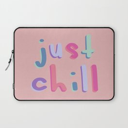 Just Chill Colorful Laptop Sleeve