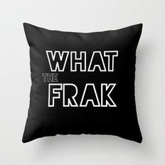 what the frak Throw Pillow