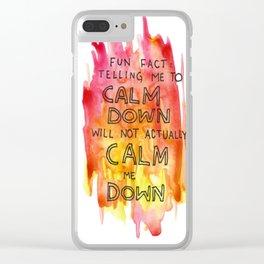CALM DOWN Clear iPhone Case
