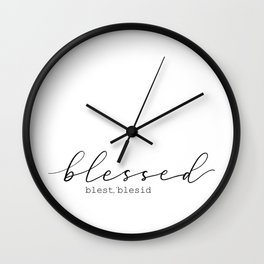 Blessed Wall Clock